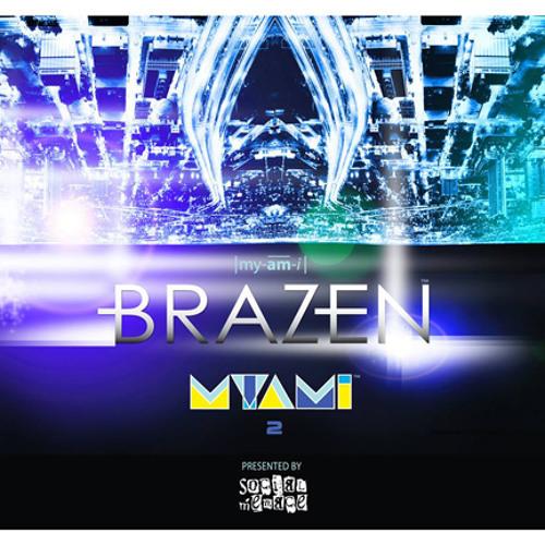 Myami 2 mix from Brazen presented by Social Menace
