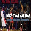 We Are Toonz - Drop That Nae Nae (Ratchet Beatz Remix Instrumental) By Shawty Crunk