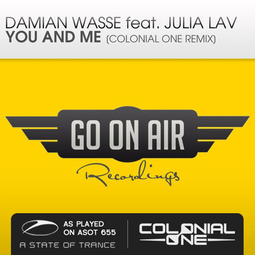 #ASOT 655 - Damian Wasse feat. Julia Lav - You and Me (Colonial One Remix) [GO On Air]