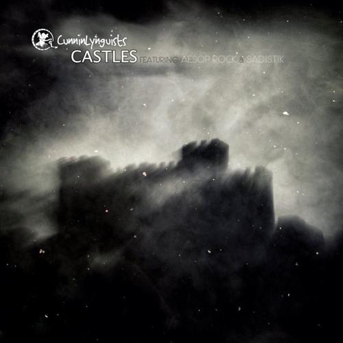 Castles f. Aesop Rock & Sadistik