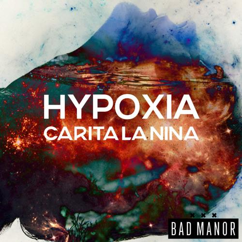 Hypoxia by Carita La Nina - EDM.com Premiere