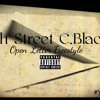 6th Street C.Black- Open Letter Freestyle