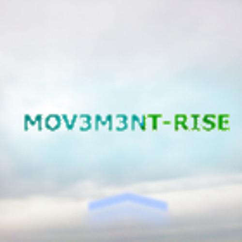 Mov3m3nt- Rise