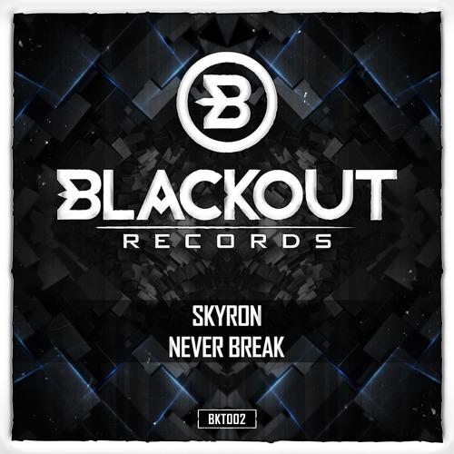 Skyron - Never Break (Preview)
