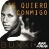 BUXXI - TE QUIERO CONMIGO (FEAT. JUAN MAGAN) - SINGLE ITUNES 2014 // DESCARGA EN RZCMUSIC.COM.AR
