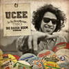 Download UCEE - IN THE MOOD - MIXTAPE presented by Big Badda Boom Sound +++free download+++ Mp3