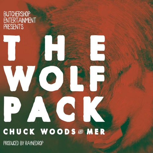 Chuck Woods x Mer (Wolfpack) - My Team (Produced by Rayne Drop)