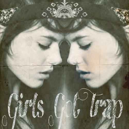 GIRLS GOT TRΔP. (feat. Diamonds & Wondawulf)