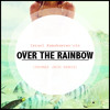 Israel Kamakawiwo'ole - Somewhere Over The Rainbow (Thomas Jack Remix) Portada del disco