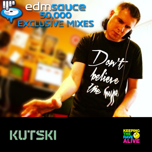 Kutski - EDM Sauce 50K [Exclusive Mix] [Free DL]