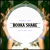 Booka Shake (Original Mix) - Thomas Jack
