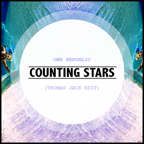 One Republic - Counting Stars (Thomas Jack Edit)