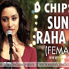 Sun Raha Hai Naa Tu Remix By D Chipsta