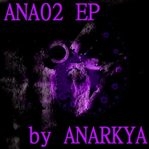 Robotyk Program By ANARKYA [ANA02 EP] Demo Low quality