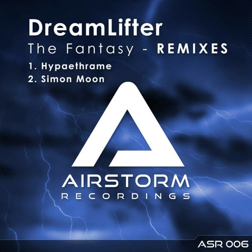 DreamLifter - The Fantasy (Simon Moon Remix)[Preview]