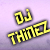 DJ THINEZ-CINTAKU BUTA 2.0