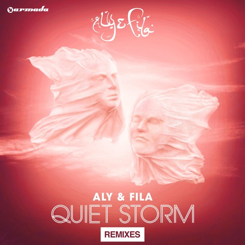 Aly & Fila feat. Sue McLaren - Quiet Storm (Aly & Fila Club Mix) (OUT NOW)