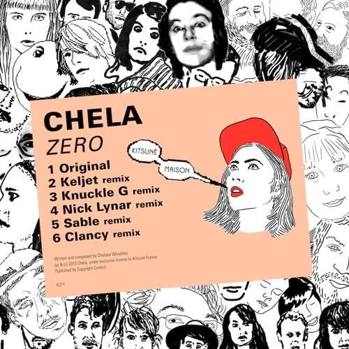 """Chela - """"Zero"""" (Clancy Remix)"""