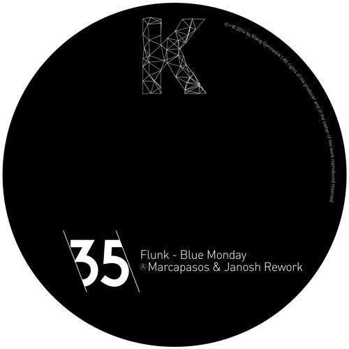 Flunk - Blue Monday (Marcapasos & Janosh Rework 2014) Snippet