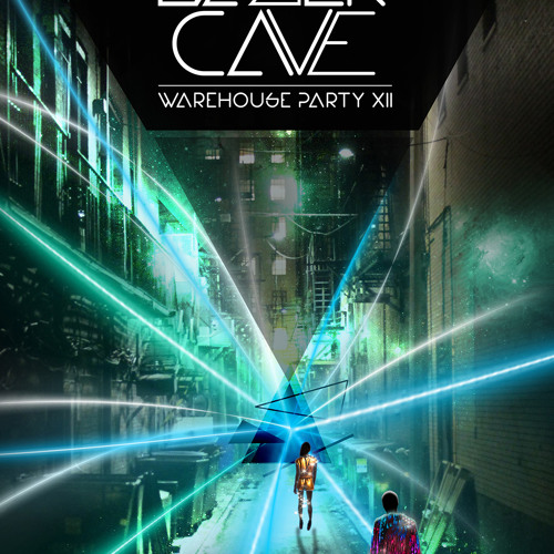 to the lazer cave...  WAREHOUSE PARTY XII MIX
