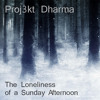 The Loneliness Of a Sunny Afternoon [House Park Record]