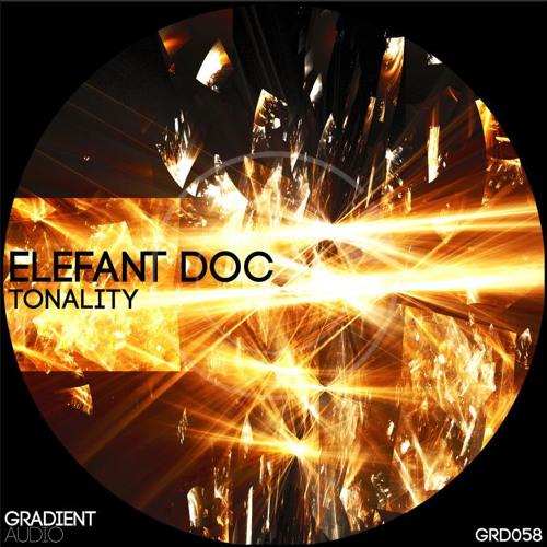 Elefant Doc - Tonality EP (GRD058) [FKOF Promo]