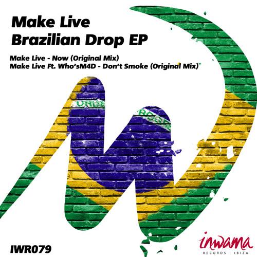 Make Live - Now - Original Mix - (Inwama Records Ibiza) - Out Now