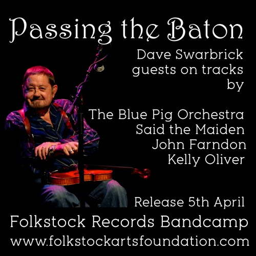 Passing the Baton - featuring Dave Swarbrick