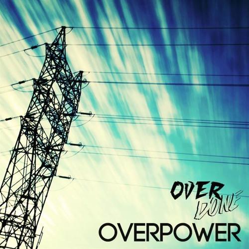 Overdone - OverPower EP