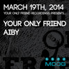 Your Only Friend at Moog - 19.03 - Set1