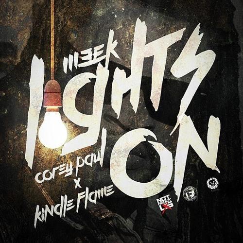 Meek - Lights On feat. Corey Paul & Kindle Flame
