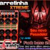 01 - CARRETINHA XTREME - DJ XANDY ULTIMATE