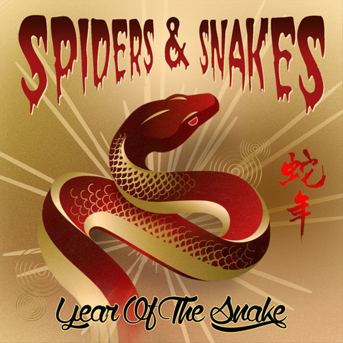 "SPIDERS & SNAKES ""Too Angry"""