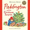 Paddington and the Christmas Surprise, By Michael Bond, Read by Paul Vaughan