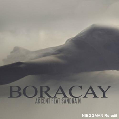 AKCENT - Boracay - NIEGGMAN Remix