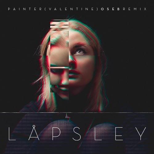 Låpsley - Painter (valentine) [OSEB Remix]