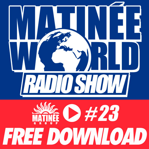 #Matinéeworld 23