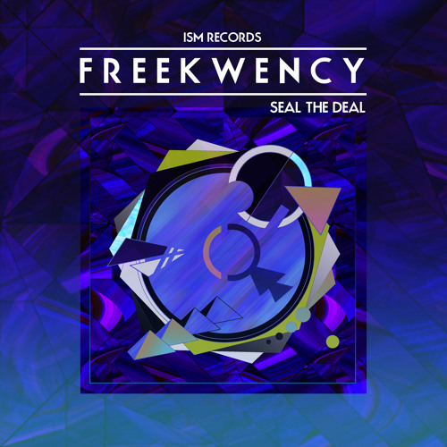 ISM038X - FREEKWENCY - SEAL THE DEAL (Album Sample)