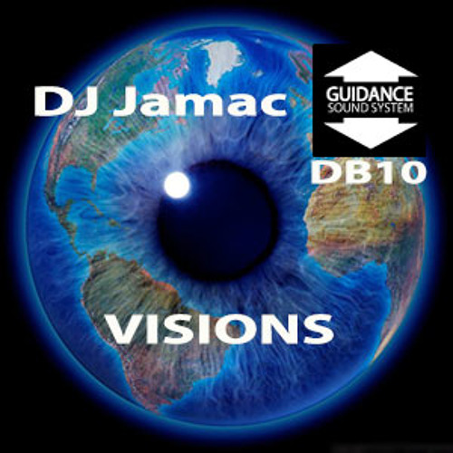 Visions - DB10 (Guidance Sound System Mix)-Mixtape (Free Download)