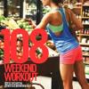 Weekend Workout: Episode 108