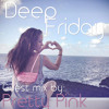 Deep Fridays 004 // Guest Mix by Pretty Pink