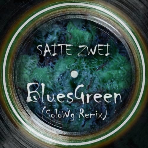Saite Zwei - BluesGreen (SoloWg Remix) (Preview)