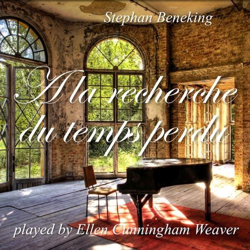 A la recherche du temps perdu No. 2 - played by Ellen Cunningham Weaver - Album now also on BandCamp