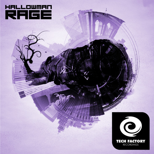 Hallowman - Rage EP [Tech Factory Recordings]