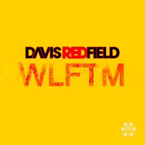 DAVIS REDFIELD - WLFTM (Preview)