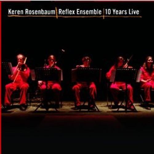 Reflexive Music - Keren Rosenbaum