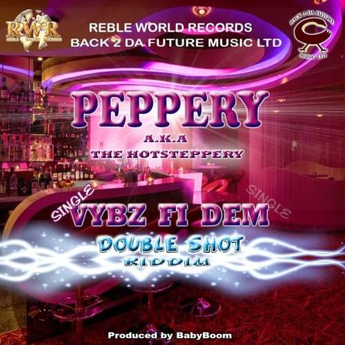 Peppery - Vybz fi dem (March 2014 FREE DOWNLOAD!)