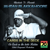 Cards In The Deck - Jahdan Blakkamoore & Unidade76