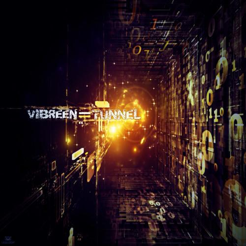 Vibreen - Tunnel
