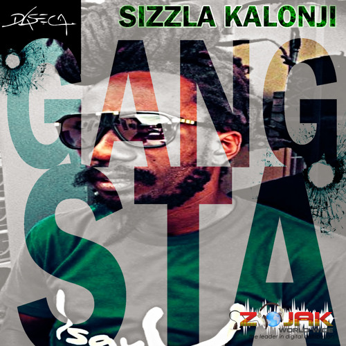 Sizzla Kalonji - Gangsta  [Daseca 2014]